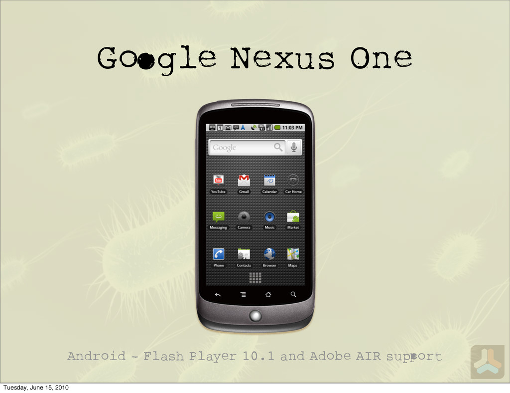 G gle Nexus One Android - Flash Player 10.1 and...