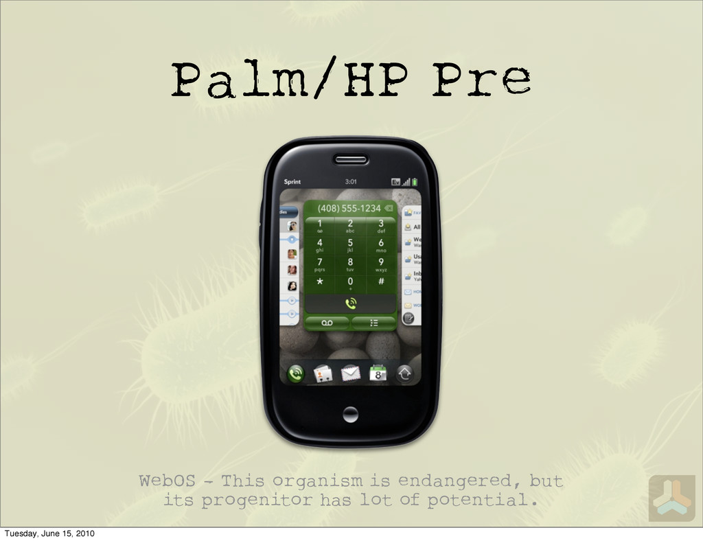 Palm/HP Pre WebOS - This organism is endangered...