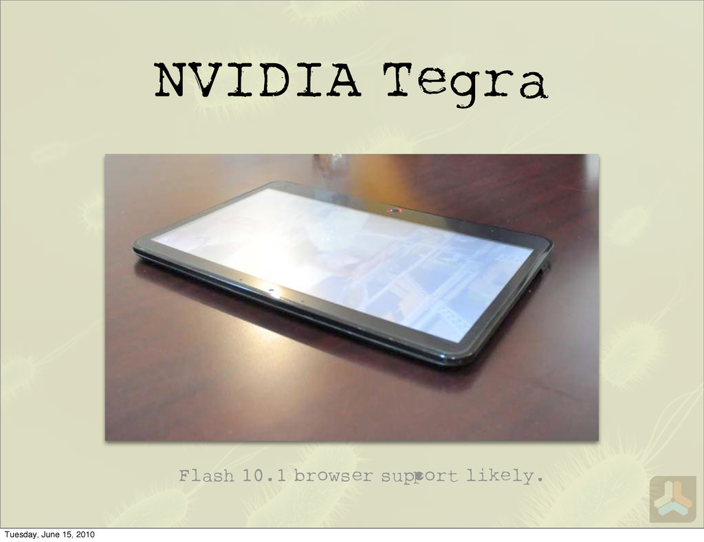 NVIDIA Tegra Flash 10.1 browser su ort likely. ...