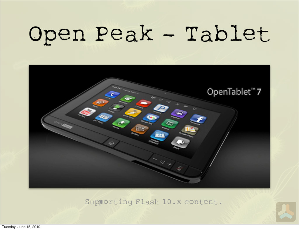 Open Peak - Tablet Su orting Flash 10.x content...