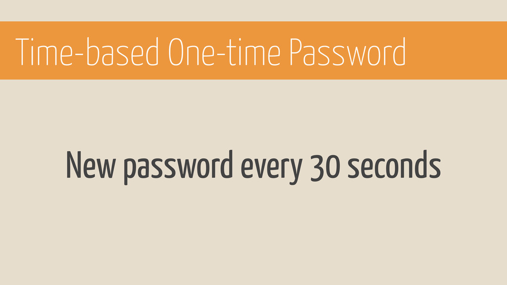 New password every 30 seconds Time-based One-ti...