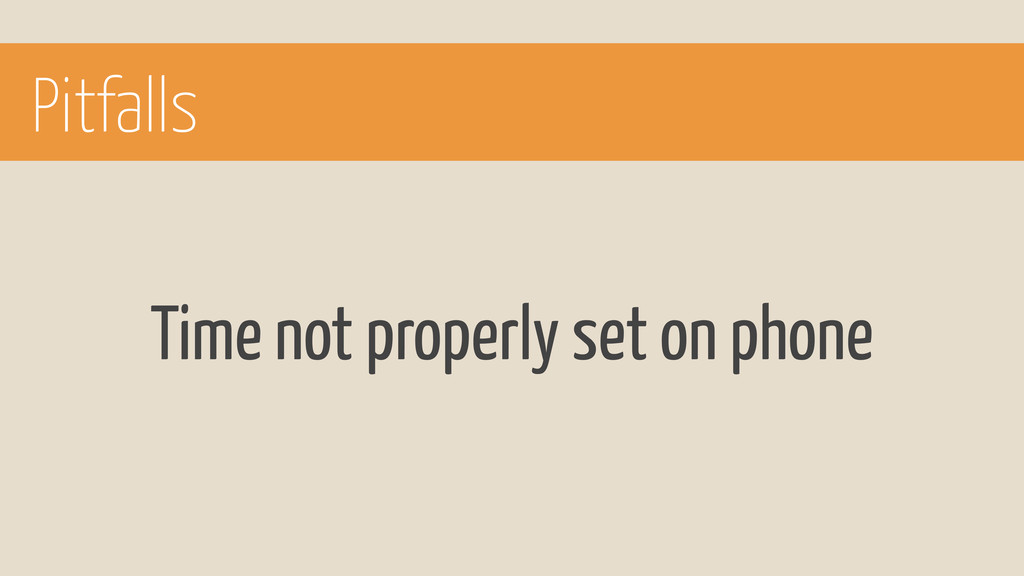 Pitfalls Time not properly set on phone