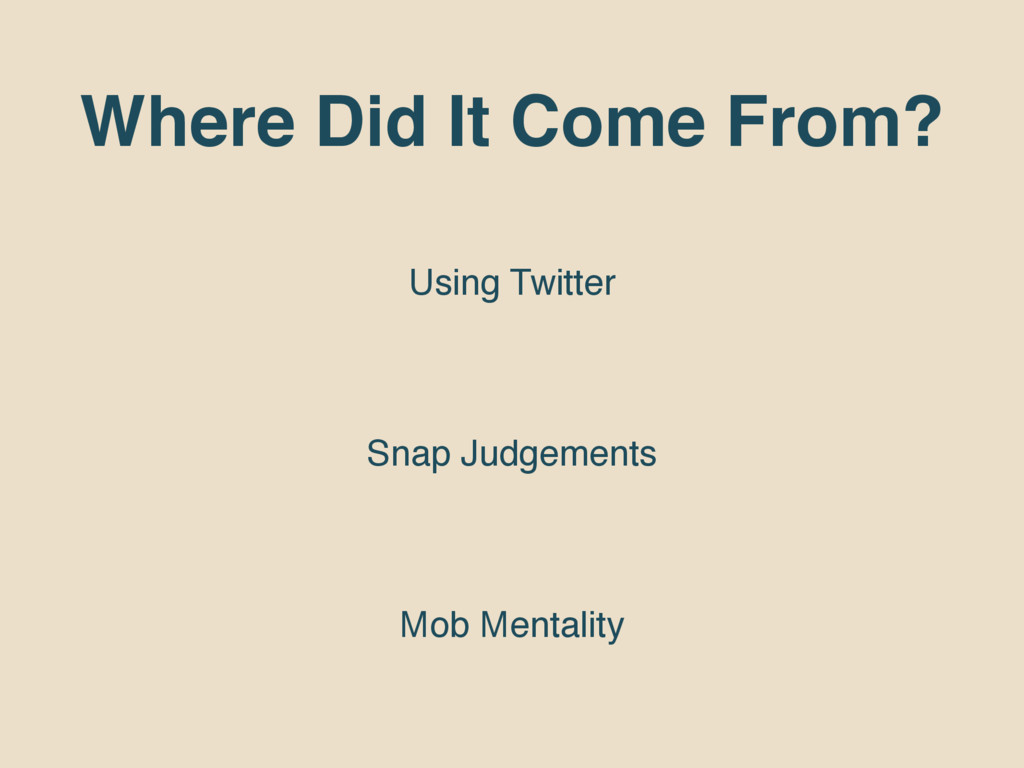 Where Did It Come From? Using Twitter Snap Judg...