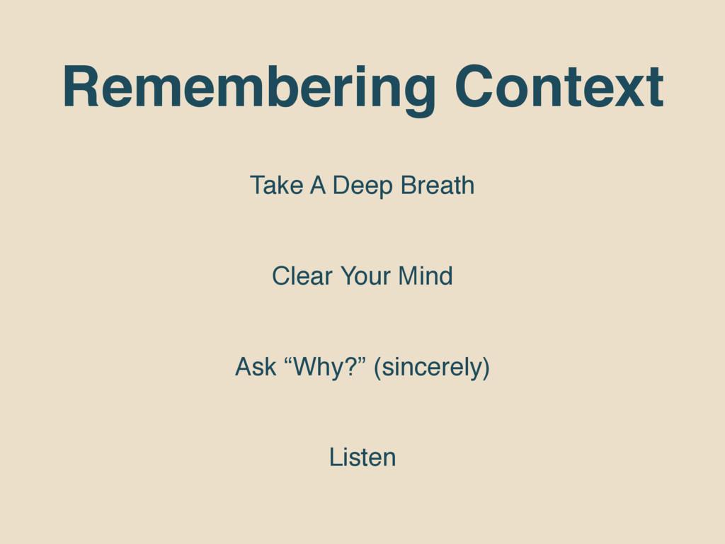 Remembering Context Take A Deep Breath Clear Yo...