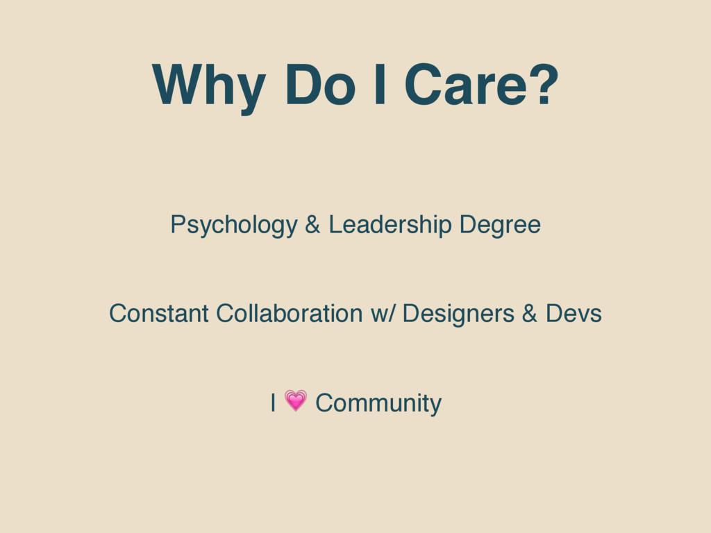 Why Do I Care? Psychology & Leadership Degree C...