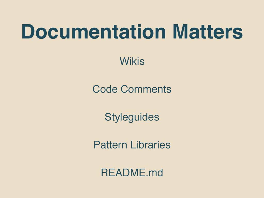 Documentation Matters Wikis Code Comments Style...