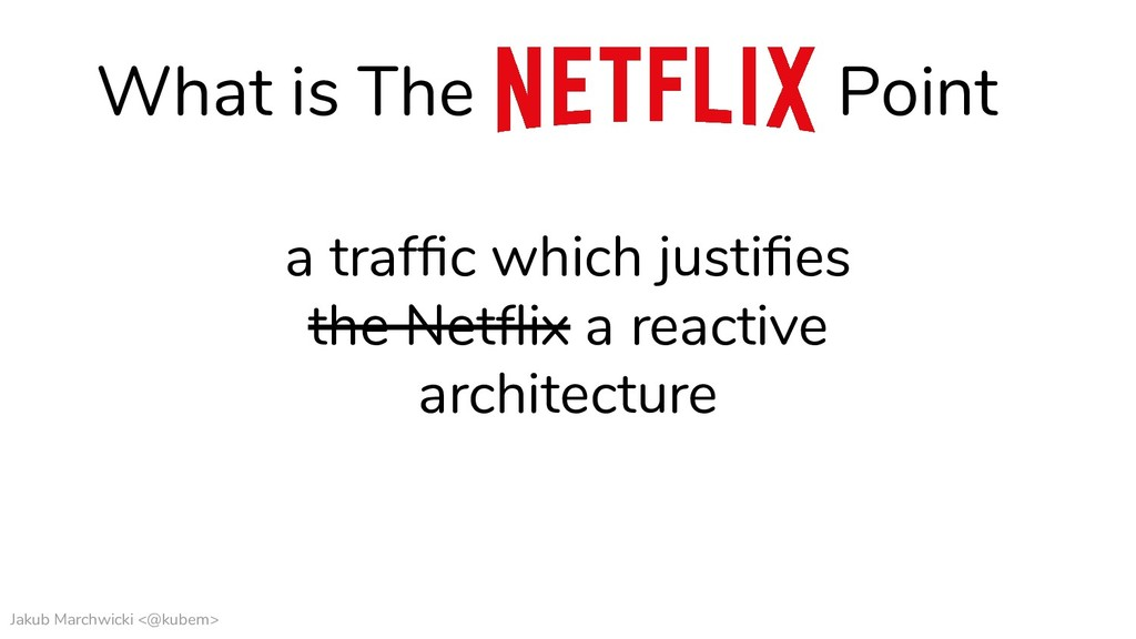 Jakub Marchwicki <@kubem> What is The Point a t...