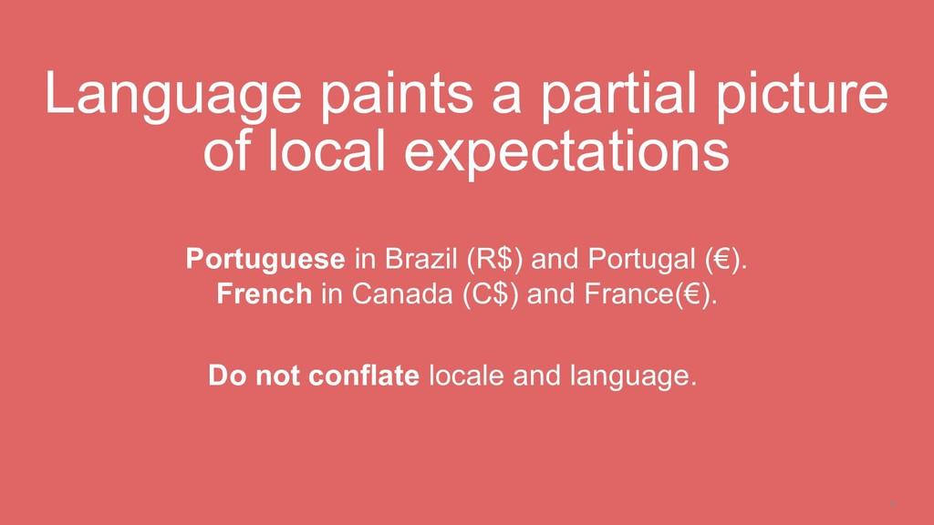 6 Language paints a partial picture of local ex...