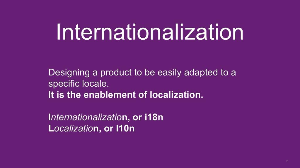 7 Internationalization Designing a product to b...