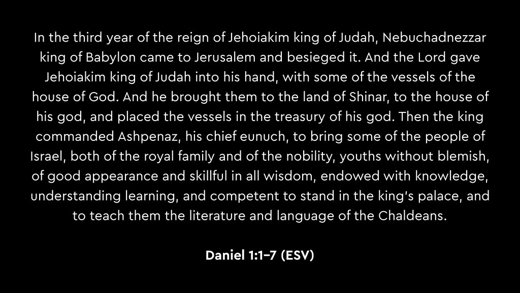 In the third year of the reign of Jehoiakim kin...