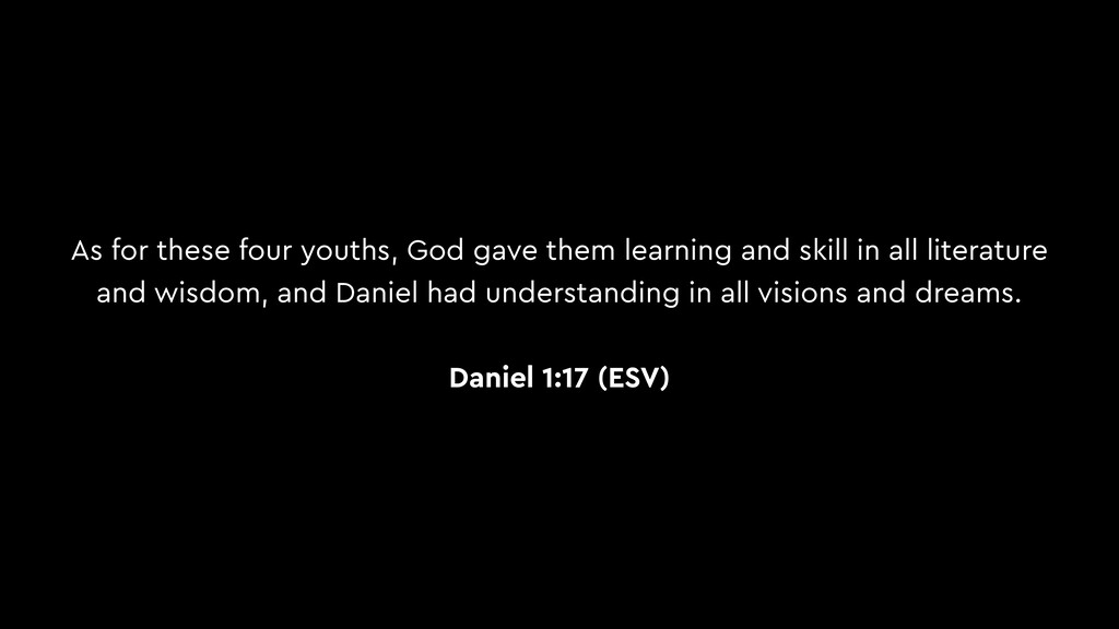 As for these four youths, God gave them learnin...