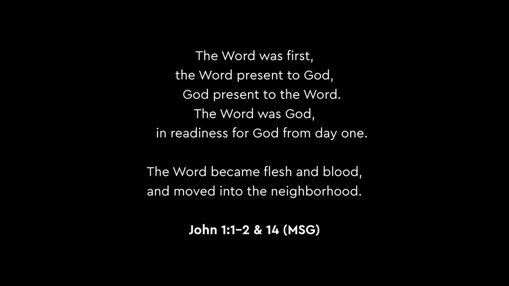 The Word was first, the Word present to God, God...