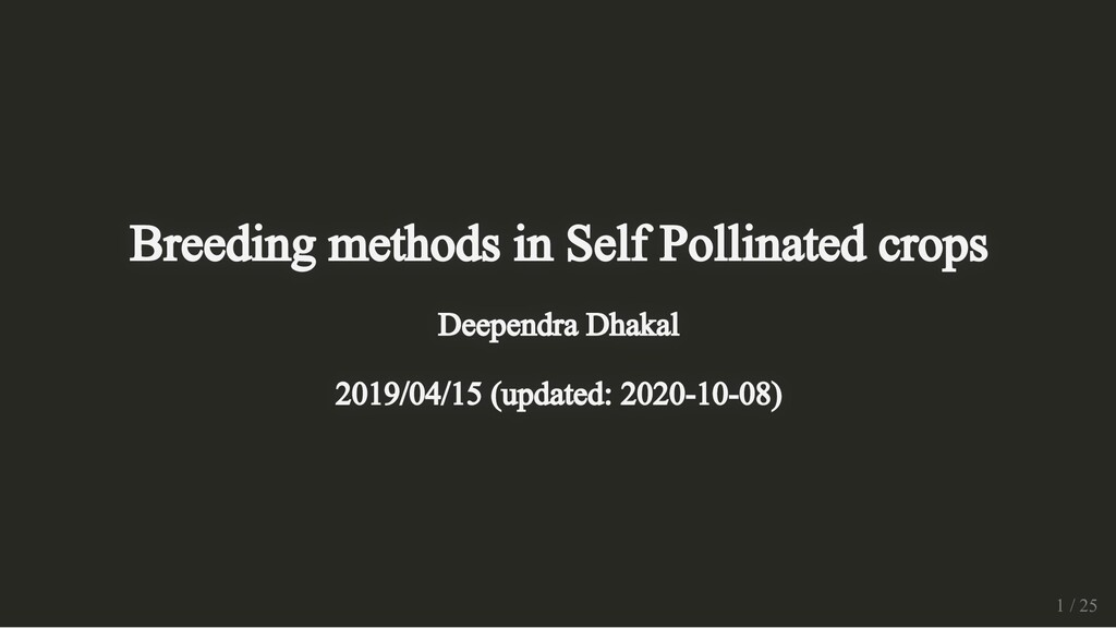 Breeding methods in Self Pollinated crops Breed...