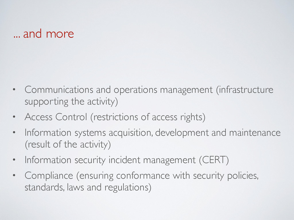 ... and more • Communications and operations ma...