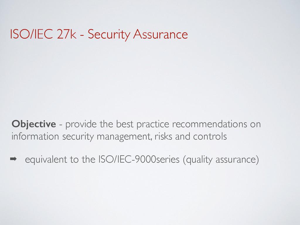 ISO/IEC 27k - Security Assurance Objective - pr...