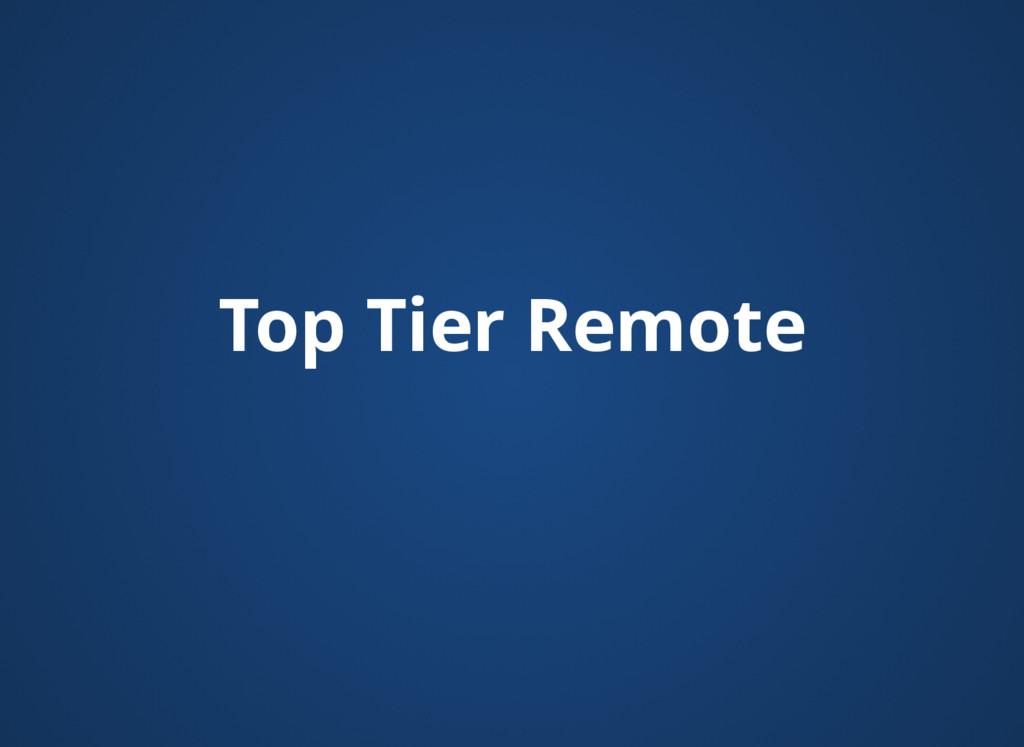 Top Tier Remote