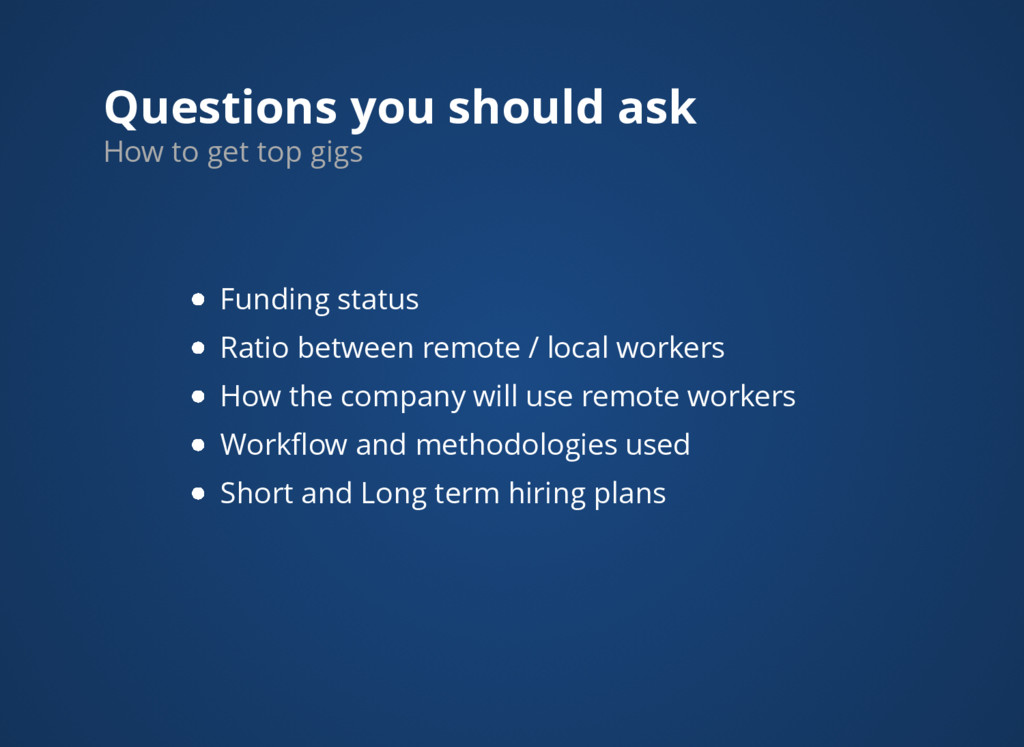 Questions you should ask How to get top gigs Fu...