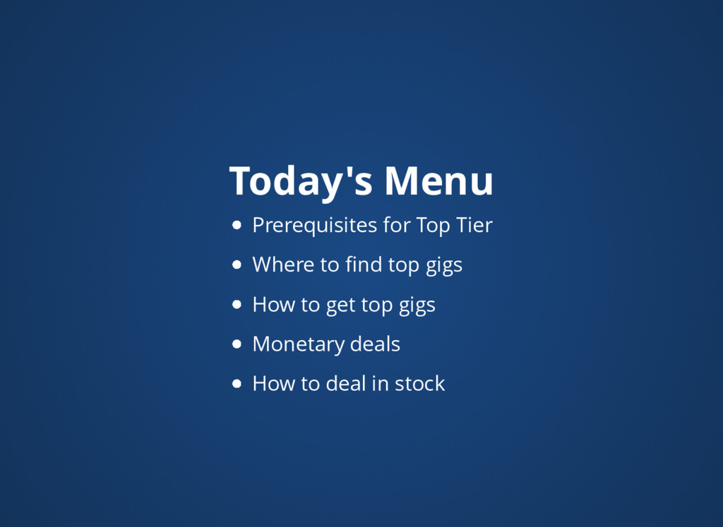 Today's Menu Prerequisites for Top Tier Where t...