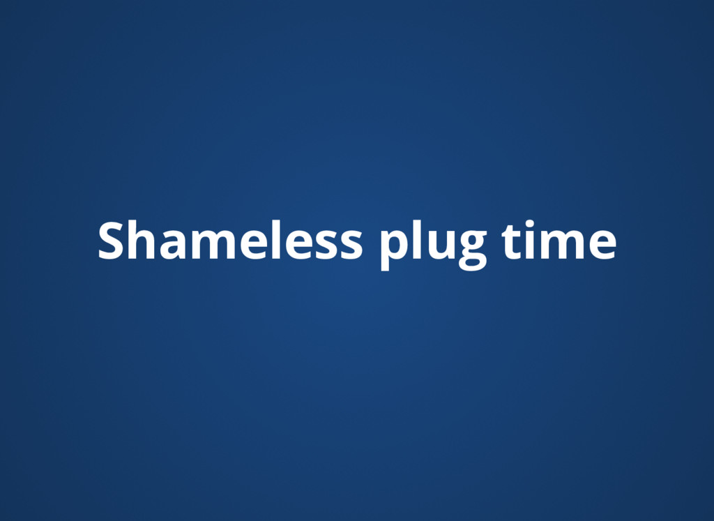 Shameless plug time