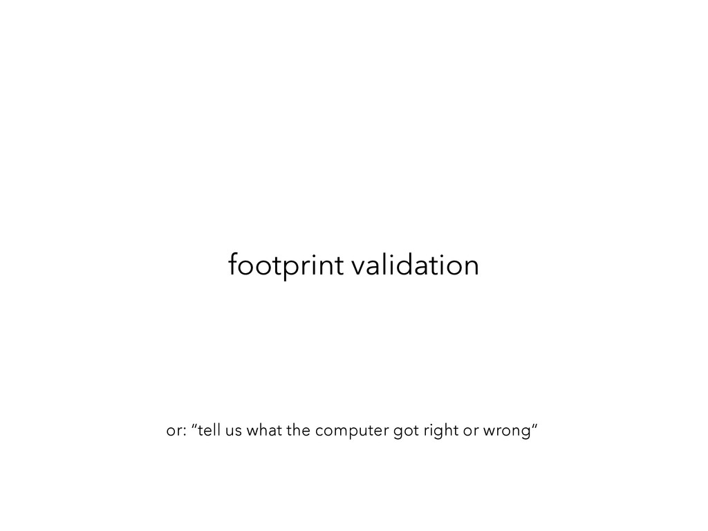 """footprint validation or: """"tell us what the comp..."""