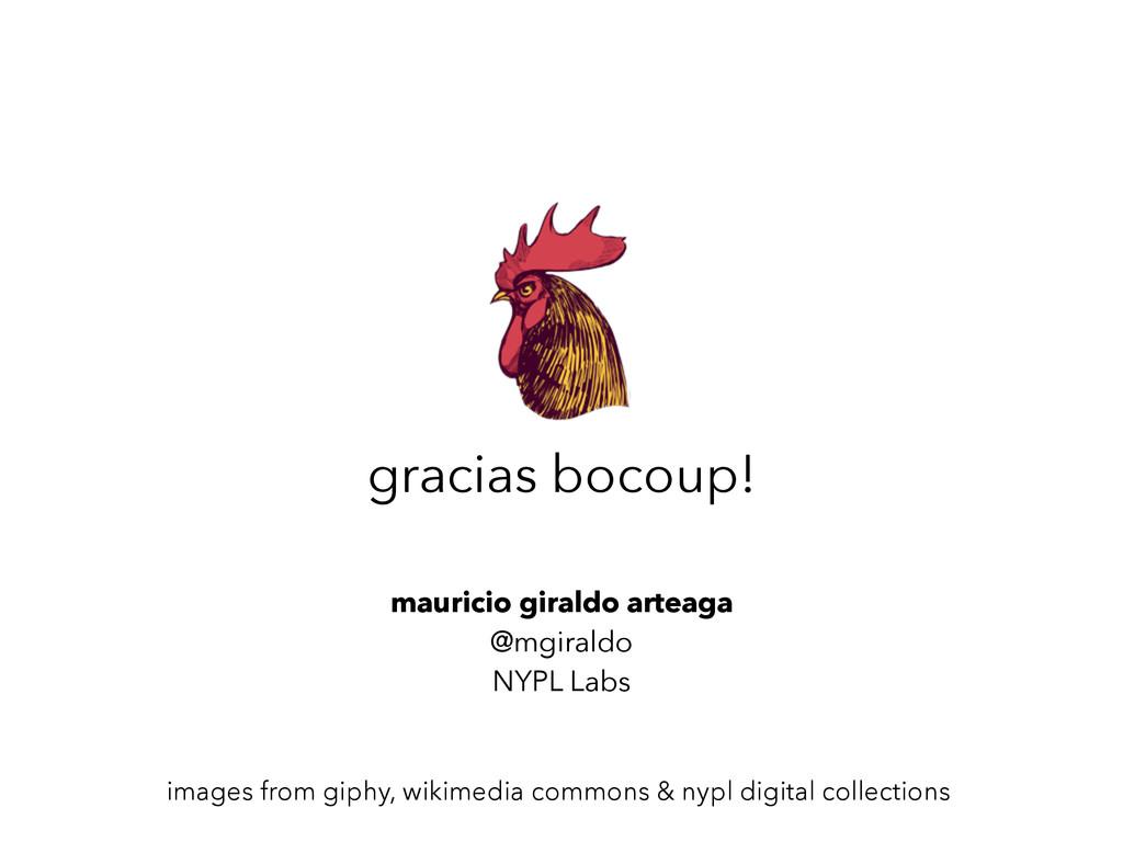 gracias bocoup! mauricio giraldo arteaga @mgira...