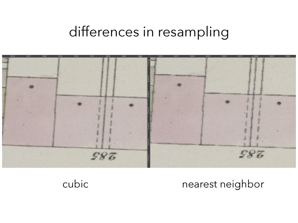 differences in resampling cubic nearest neighbor