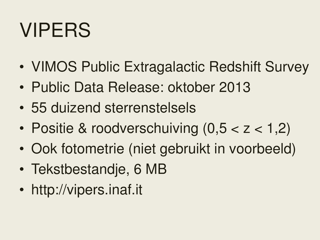 VIPERS • VIMOS Public Extragalactic Redshift Su...