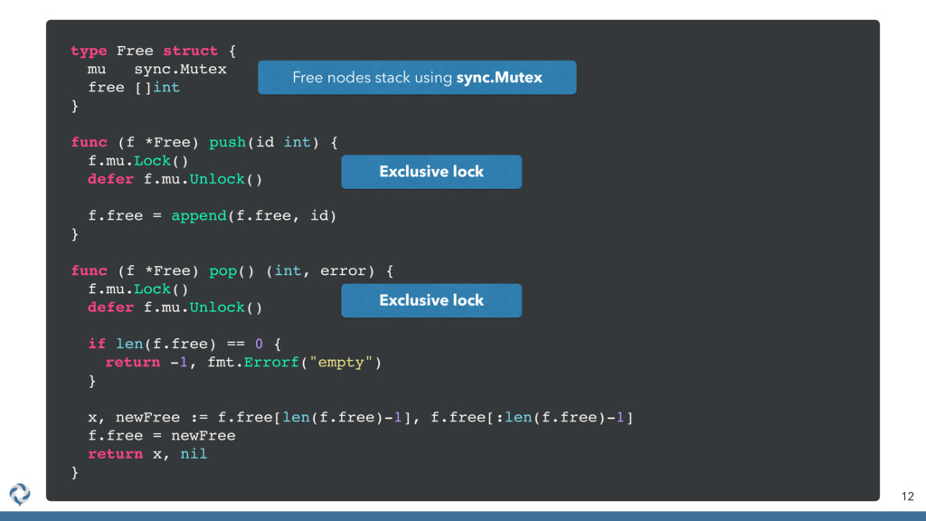 12 type Free struct { mu sync.Mutex free []int ...