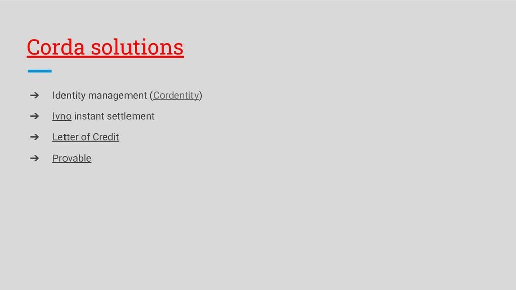Corda solutions ➔ Identity management (Cordenti...