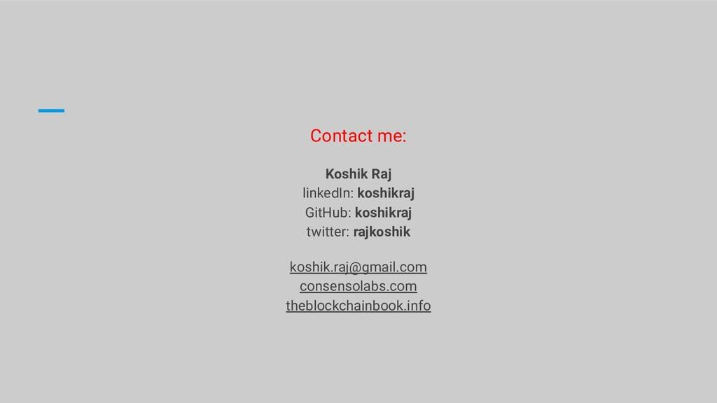 Contact me: Koshik Raj linkedIn: koshikraj GitH...