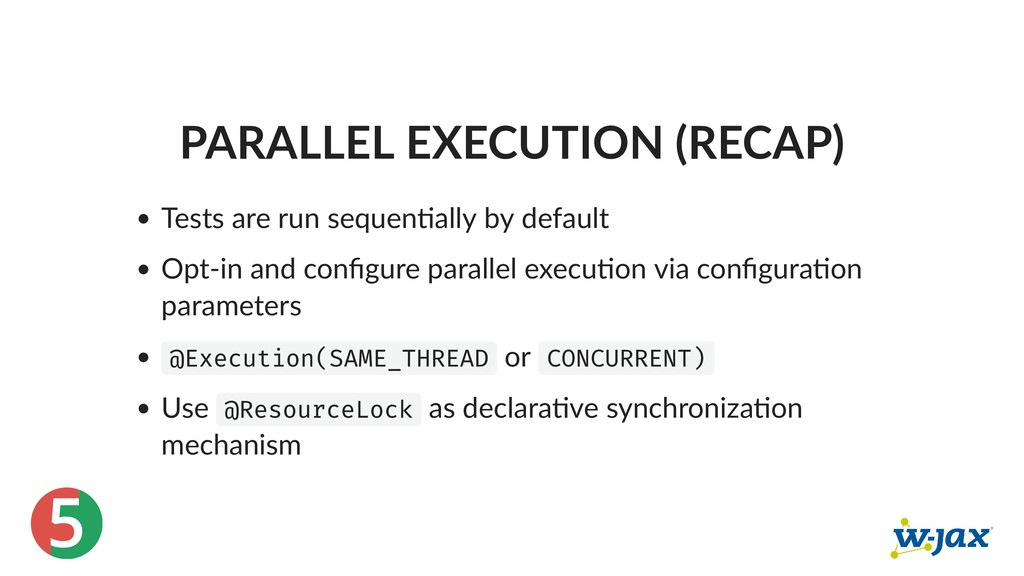5 PARALLEL EXECUTION (RECAP) Tests are run sequ...