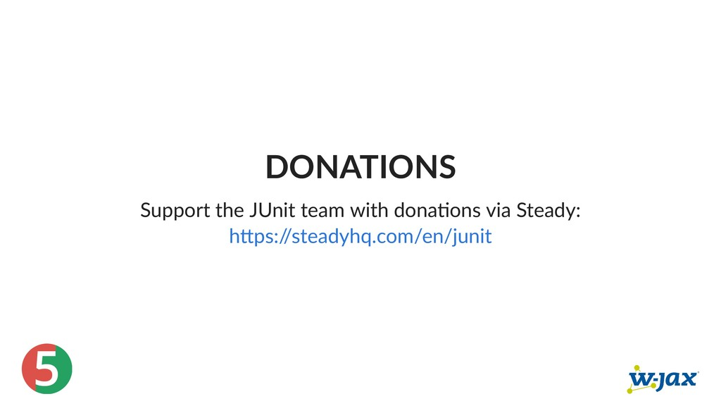 5 DONATIONS Support the JUnit team with dona on...