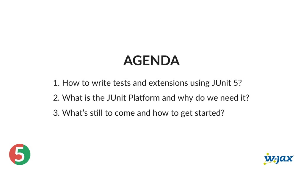 5 AGENDA 1. How to write tests and extensions u...