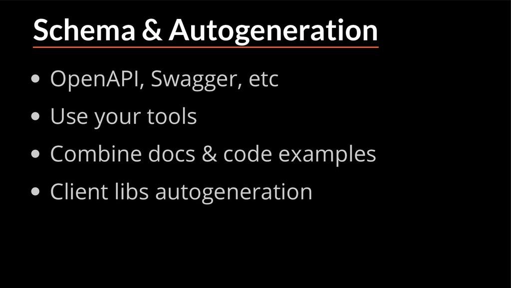 Schema & Autogeneration OpenAPI, Swagger, etc U...