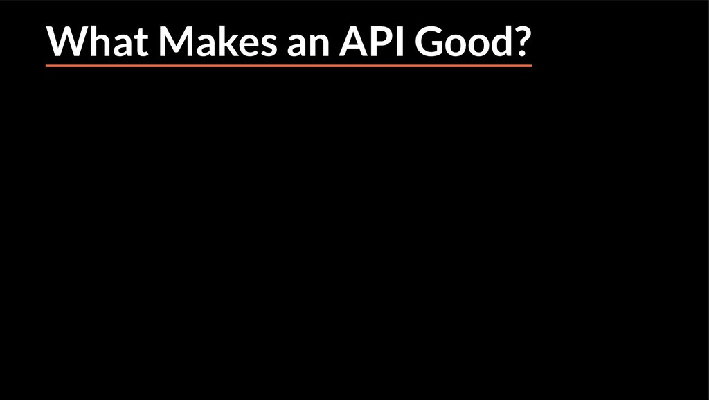 What Makes an API Good?