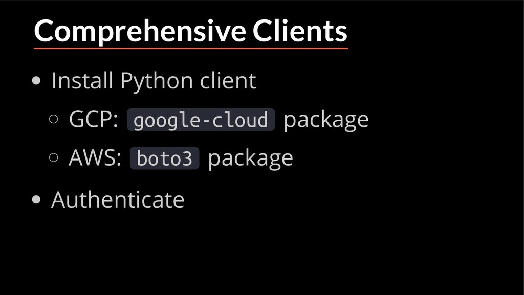 Comprehensive Clients Install Python client GCP...