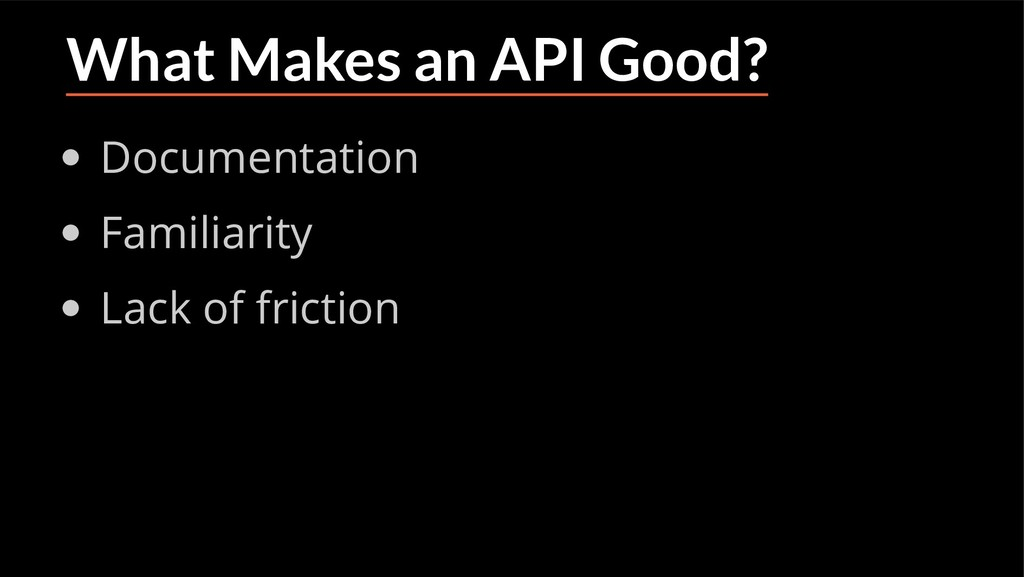 What Makes an API Good? Documentation Familiari...
