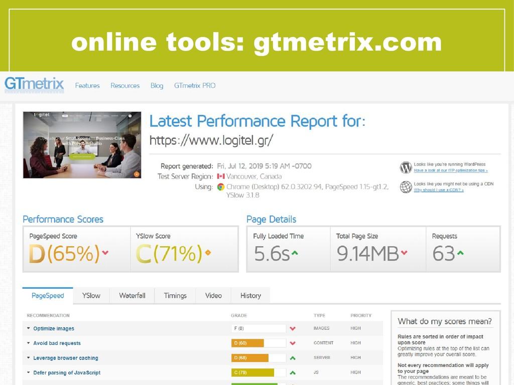 online tools: gtmetrix.com