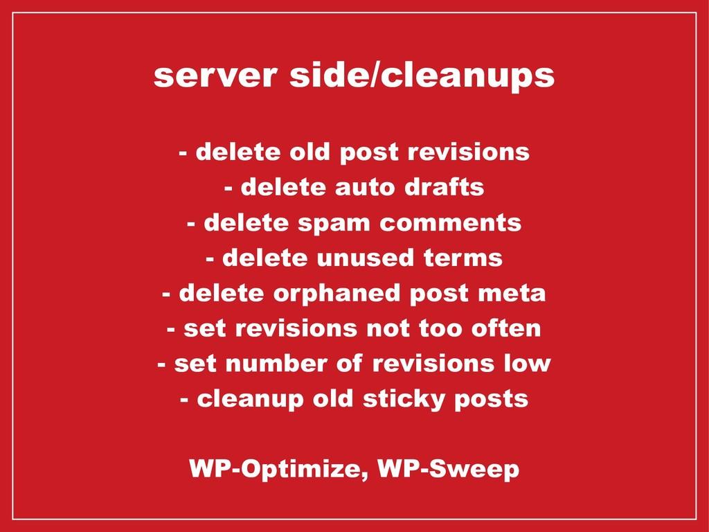 server side/cleanups - delete old post revision...
