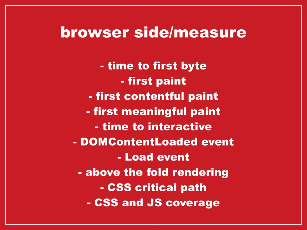 browser side/measure - time to first byte - fir...