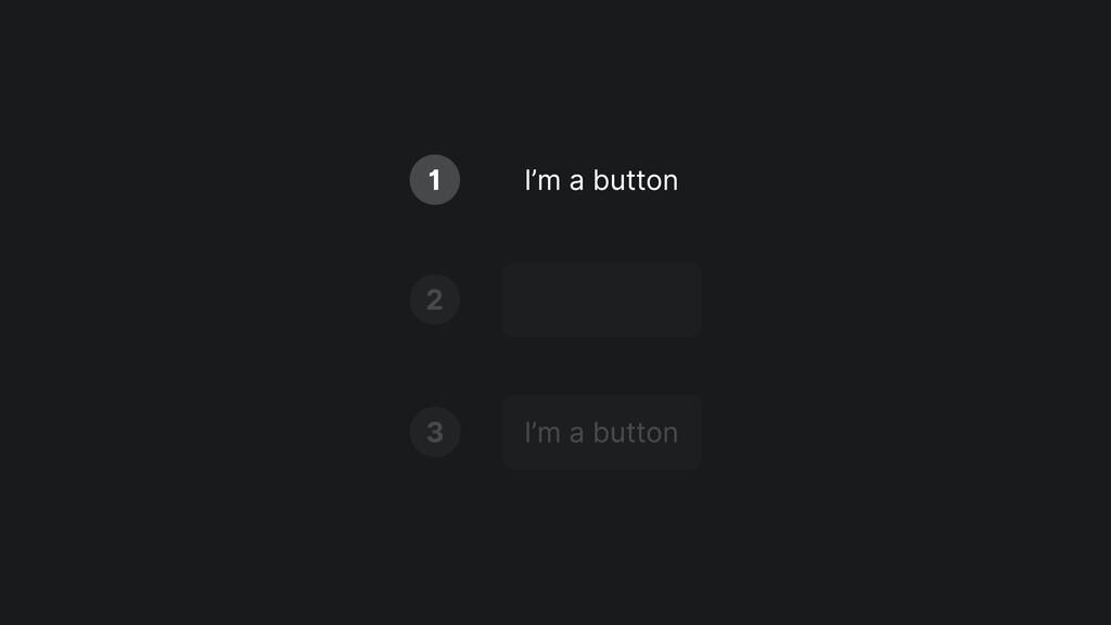 I'm a button 1 2 I'm a button 3