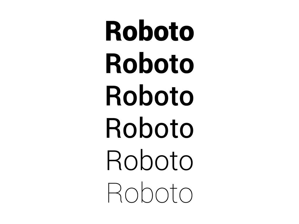 Roboto Roboto Roboto Roboto Roboto Roboto