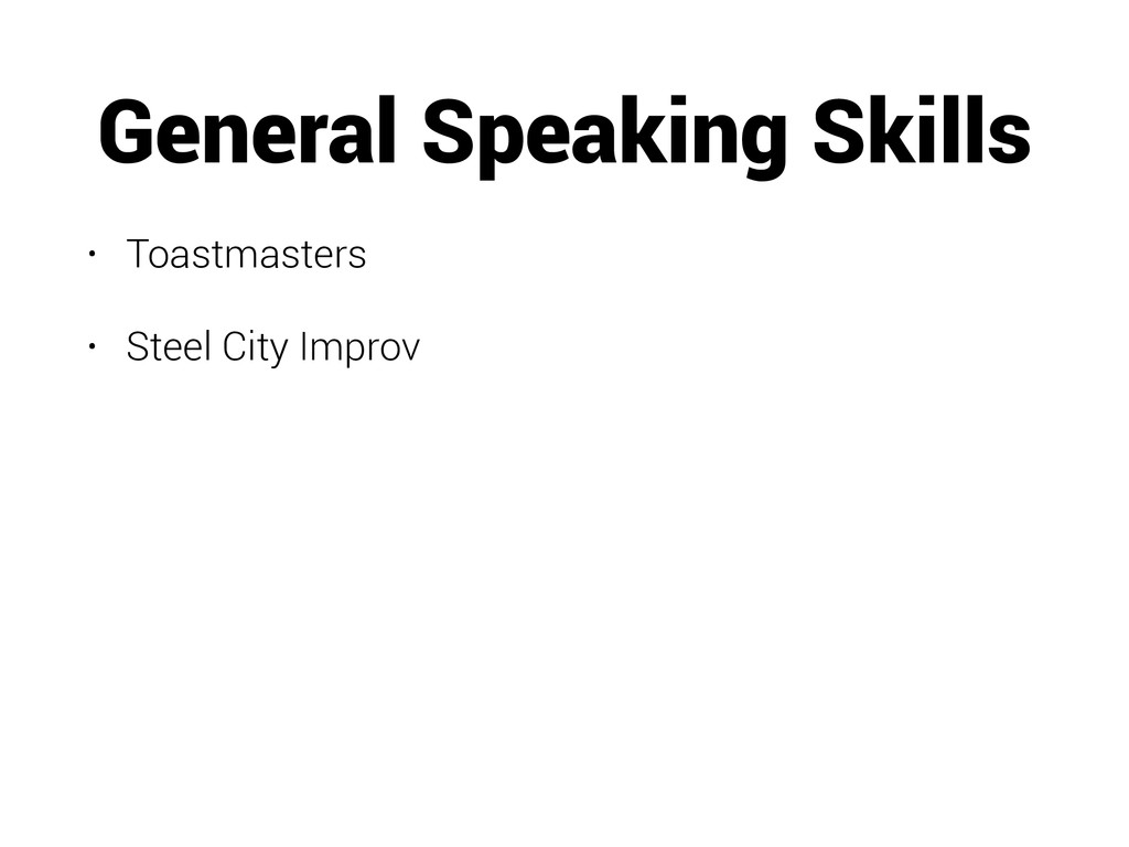 General Speaking Skills • Toastmasters • Steel ...