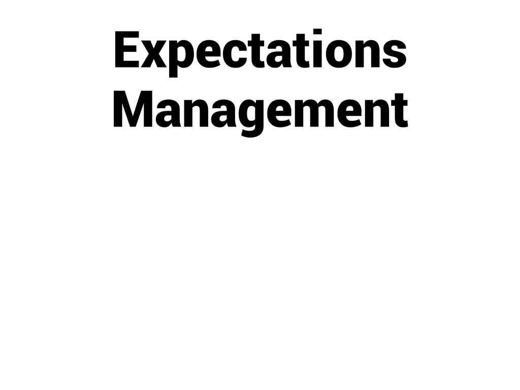 Expectations Management