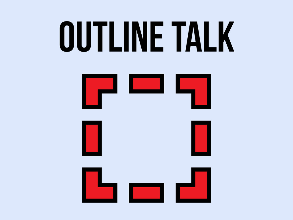 outline Talk