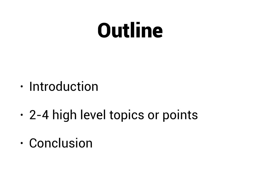 Outline • Introduction • 2-4 high level topics ...