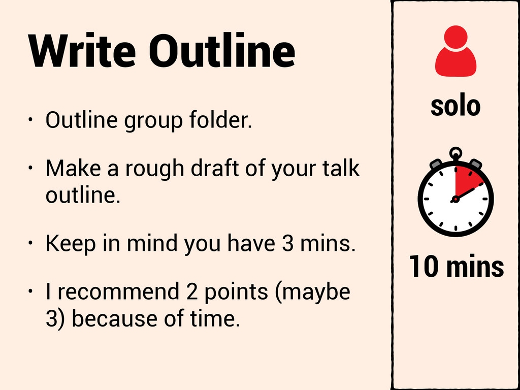 Write Outline • Outline group folder. • Make a ...