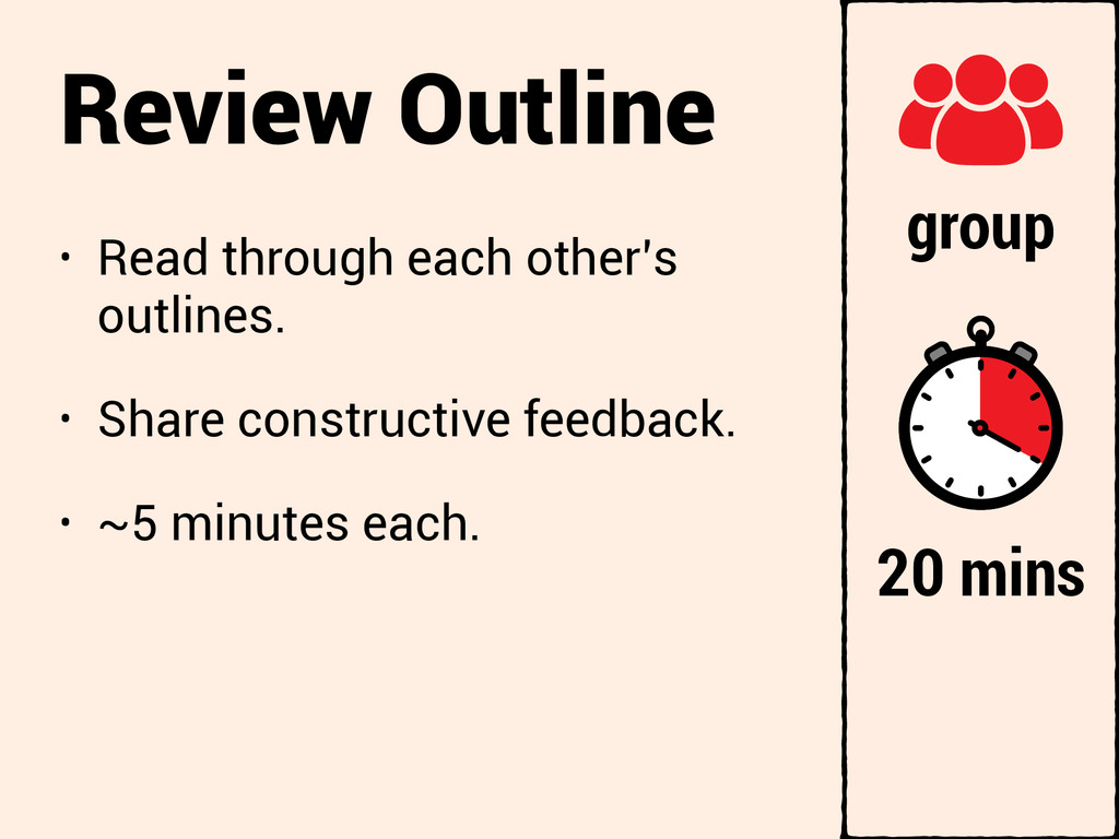 Review Outline • Read through each other's outl...