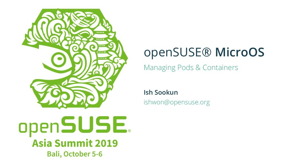 openSUSE® MicroOS Managing Pods & Containers Is...