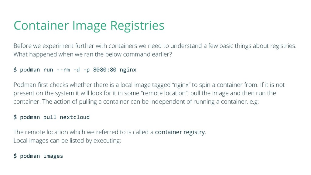 Container Image Registries Before we experiment...